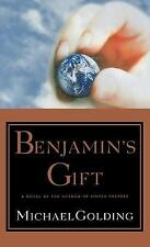 Benjamin's Gift by Michael Golding (1999, Hardcover)