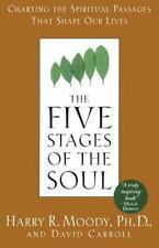 The Five Stages of the Soul: Charting the Spiritual Passages That Shape Our Liv