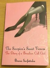 THE SCORPION'S SWEET VENOM Bruna Surfistinha Book (Paperback) NEW