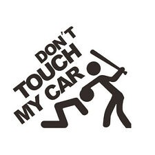 Adesivi Auto Don ' t Touch My Car Sticker Adesivo Auto Nero bianco Casuale
