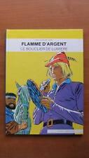 FLAMME D'ARGENT : LE BOUCLIER DE LUMIERE - REED. - CUVELIER - GREG - CYGNE-DISTR