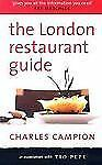 The London Restaurant Guide by Charles Campion (2006, Paperback)