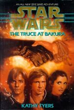 STAR WARS ~ THE TRUCE AT BAKURA ~ ANOTHER ADVENTURE