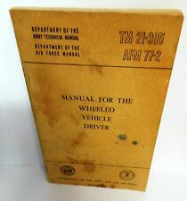 Tech Manual BOOK TM 21-305 Manual for the Wheeled Vehicle Driver December 1956
