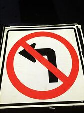 "NO LEFT TURN - Real Street Sign 36""x36"" Hi Intensity Reflector Face - Man Cave"