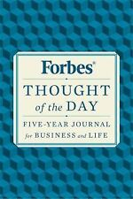 Forbes Thought of the Day : Five-Year Journal for Business and Life by Forbes...