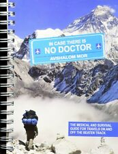 In case there is no doctor medical and survival guide for travels
