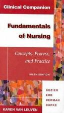 Clinical Companion for Fundamentals of Nursing 6th Edition