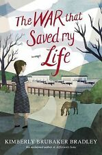 The War That Saved My Life by Kimberly Brubaker Bradley (2015, Hardcover)