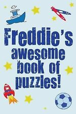 Freddie's Awesome Book of Puzzles! : Children's Puzzle Book Containing 20...