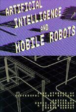 Artificial Intelligence and Mobile Robots: Case Studies of Successful Robot Sys