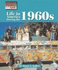 Life in America During the 1960s (Way People Live), Kallen, Stuart A., Good Book