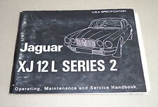 Betriebsanleitung Handbuch Owner's Manual Jaguar XJ 12 L US-Version, Stand 1973