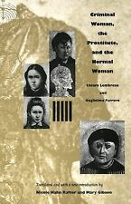Criminal Woman, the Prostitute, and the Normal Woman by Guglielmo Ferrero and...