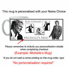 Rod Stewart Mug PGS14778- Personalised with your Name Choice
