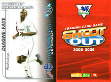 SHOOT OUT FOOTBALL CARD 2005 - 2006 BOLTON WANDERERS ABDOULAYE DIAGNE FAYE