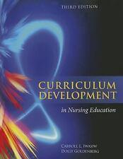 Curriculum Development in Nursing Education by Carroll L. Iwasiw (2014,...