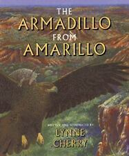 Armadillo from Amarillo by Lynne Cherry (1994, Hardcover)