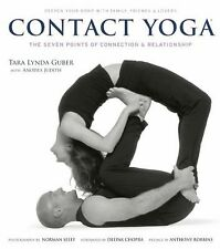 Contact Yoga : The Seven Points of Connection and Relationship by Anthony Ro…