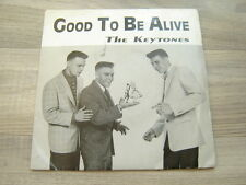 7rockabilly45rocknroll PRIVATE doo wop uk50s *EX* THE KEYTONES Good To Be Alive