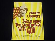 1982 VINNETTE CARROLL'S YOUR ARMS TOO SHORT TO BOX WITH GOD PROGRAM - J 1813
