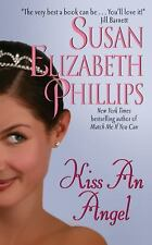 Kiss an Angel by Susan Elizabeth Phillips (2002, Paperback) Novel