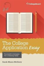 The College Application Essay, 6th Ed by Sarah Myers McGinty (2015, Paperback)