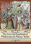 The Greenwood Encyclopedia of Folktales and Fairy Tales 3-volume set by Haase Ph