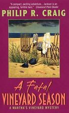 A Fatal Vineyard Season - Philip R. Craig (Paperback)