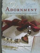 Tales of Adornment by Kristen Robinson (2011, Paperback)