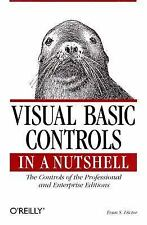 Visual Basic Controls in a Nutshell: The Controls of the Professional and Enterp