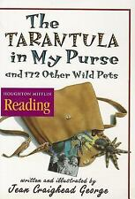 The Tarantula in My Purse and 172 Other Wild Pets Jean George Paperback Book