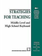 Strategies for Teaching Middle-Level and High School Keyboard (Strateg-ExLibrary