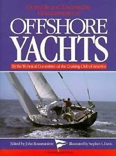 Desirable and Undesirable Characteristics of the Offshore Yachts (A Nautical qua
