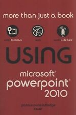 Using Microsoft PowerPoint 2010 by Patrice-Anne Rutledge (2010, Paperback)