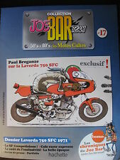FASCICULE SERIE 2 JOE BAR TEAM 17 LAVERDA 750 SFC 1971