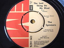 """THE SPINNERS - THE LAST THING ON MY MIND    7"""" VINYL"""