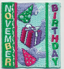 Scout NOVEMBER HAPPY BIRTHDAY Patches Badges Crests GIRL BOY GUIDES Month Party