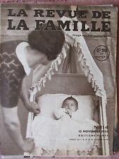 La Revue de la Famille N°114 (15 nov 1935) Conditions de vie en Russie -