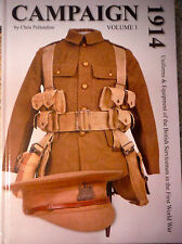 Campaign 1914, Volume 1, British Uniforms and Equipment of WWI, new