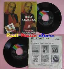 LP 45 7'' TELLY SAVALAS If You've lost that lovin' feelin 1975 italy cd mc dvd *