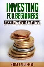 Investing for Beginners: Basic Investment Strategies (2014, Paperback)
