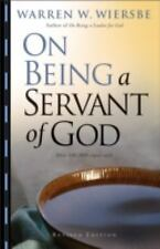 On Being a Servant of God by Warren W. Wiersbe (2007, Paperback, Revised)