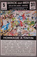 Affiche HOMMAGE A TINTIN Hergé BERCK-SUR-MER Segui CASADESUS Dugain ATILA 1986