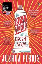 To Rise Again at a Decent Hour  BOOK NEW