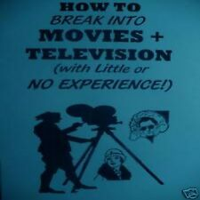 HOW TO break into MOVIES & ACTING television book little to NO EXPERIENCE!!!!!!!