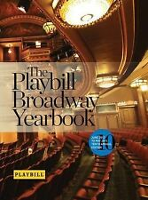PLAYBILL BROADWAY YEARBOOK - JUNE 2013 TO MAY 20 - ROBERT VIAGAS (HARDCOVER) NEW