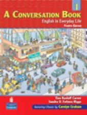 A Conversation Book Bk. 1 : English in Everyday Life by Tina Kasloff Carver...