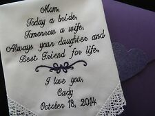 Lacy Embroidered Wedding Handkerchief Mother of the Bride gift. Today a bride, T