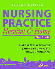 Nursing Practice: Hospital and Home - The Adult by Phyllis J. Runciman, Josephi…